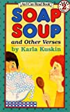 Soap Soup and Other Verses (I Can Read)