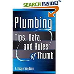 Plumbing: Tips, Data, and Rules of Thumb