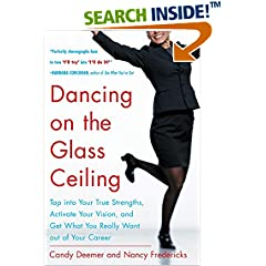 ISBN:0071433724 Dancing on the Glass Ceiling  by Candy    Deemer and Nancy    Fredericks