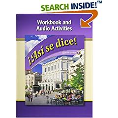 ISBN:0078883695 Asi Se Dice, Level 1, Workbook and Audio Activities (Spanish Edition) by McGraw-Hill/Glencoe