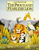 The Proud and Fearless Lion (Red Fox Picture Books)