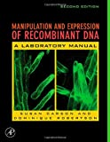 Manipulation and Expression of Recombinant DNA, Second Edition