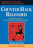 Counter Hack Reloaded: A Step-by-Step Guide to Computer Attacks and Effective Defenses (2nd Edition) (The Radia Perlman Series in Computer Networking and Security)