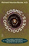 Cosmic Consciousness: A Study in the Evolution of the Human Mind (Arkana)