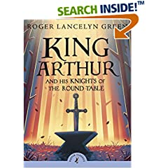 ISBN:0141321016 King Arthur and His Knights of the Round Table (Puffin Classics) by Roger 