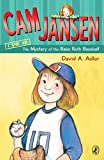 Cam Jansen and the Mystery of the Babe Ruth Baseball (Cam Jansen)