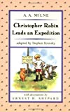 Christopher Robin Leads an Expedition (Puffin Easy-to-Read. Level 2)