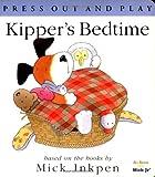 Kipper's Bedtime (Kipper)
