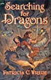 Searching for Dragons (Enchanted Forest Chronicles, 2)