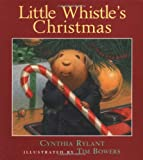 Little Whistle's Christmas (Little Whistle)