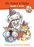 Mr. Putter & Tabby Make a Wish (Mr. Putter and Tabby)
