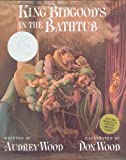King Bidgood's In The Bathtub (Caldecott Honor Books)