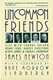 Uncommon Friends: Edison, Ford, Firestone By James D. Newton