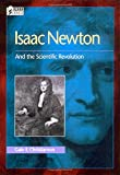 Isaac Newton: And the Scientific Revolution By G. E. Christianson