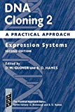 DNA Cloning 2: Expression Systems Second Edition: A Practical Approach (Practical Approach Series)