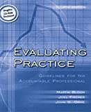 Evaluating Practice: Guidelines for the Accountable Professional (with FREE SINGWIN CD-ROM) (4th Edition)