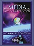 The Media of Mass Communication By John Vivian