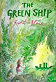 The Green Ship (A Tom Maschler Book)