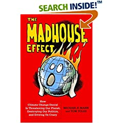 ISBN:0231177860 The Madhouse Effect by Michael 