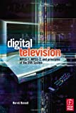 Digital Television: MPEG-1, MPEG-2 and Principles of the DVB System, Second Edition