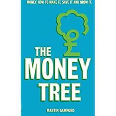 The Money Tree: Money, how to make it, save it and grow it
