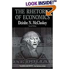 Deirdre McCloskey: The Rhetoric of Economics