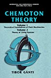 Chemoton Theory: Theory of Living Systems (Mathematical and Computational Chemistry)