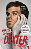 Darkly Dreaming Dexter: A Novel (Vintage Crime/Black Lizard)