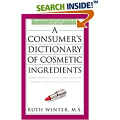 ISBN:0307451119 A Consumer's Dictionary of Cosmetic Ingredients, 7th Edition by Ruth    Winter
