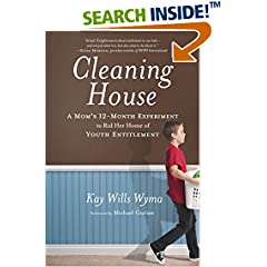 ISBN:0307730670 Cleaning House by Kay    Wills Wyma and Michael    Gurian