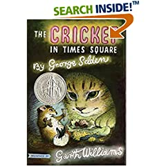 ISBN:0312380038 The Cricket in Times Square (Chester Cricket and His Friends) by George    Selden and Garth    Williams