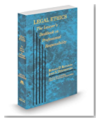 Legal Ethics: The Lawyer's Deskbook on Professional Responsibility, 2013-2014 ed.