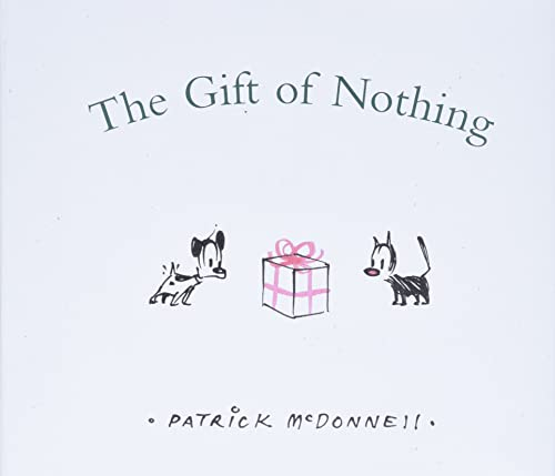 The Gift of Nothing