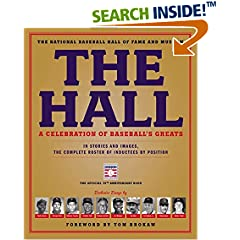 ISBN:0316213020 The Hall by The    National Baseball Hall of Fame and Museum and Tom    Brokaw