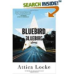 ISBN:0316363294 Bluebird, Bluebird by Attica    Locke