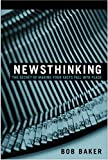 Newsthinking By Bob Baker