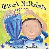 Oliver\'s Milkshake (Oliver)