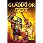 A Hero's Quest (Gladiator Boy)