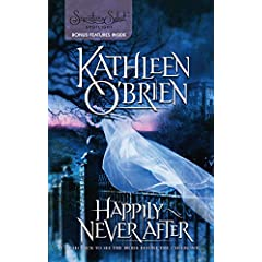 Happily Never After by Kathleen O'Brien