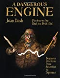 A Dangerous Engine By Joan Dash