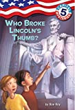 Who Broke Lincoln's Thumb? (Capital Mysteries)