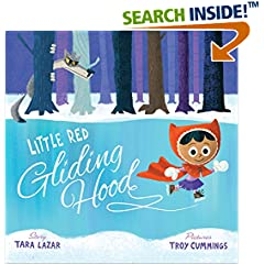 ISBN:0385370067 Little Red Gliding Hood by Tara    Lazar and Troy    Cummings