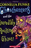 Ghosthunters And the Incredibly Revolting Ghost (Ghosthunters)