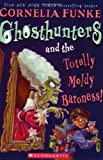Ghosthunters And the Totally Moldy Baroness! (Ghosthunters)