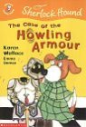 The Case of the Howling Armour (Colour Young Hippo: Sherlock Hound)