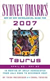 Sydney Omarr's Day-by-day Astrological Guide for 2007 Taurus: April 20 - May 20 (Sydney Omarr's Day By Day Astrological Guide for Taurus)