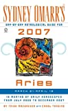Sydney Omarr's Day-By-Day Astrological Guide For 2007 Aries: March 21 - April 19 (Sydney Omarr's Day By Day Astrological Guide for Aries)