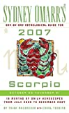 Sydney Omarr's Day-by-day Astrological Guide for 2007 Scorpio: October 23 - November 21 (Sydney Omarr's Day By Day Astrological Guide for Scorpio)