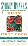 Sydney Omarr's Day-by-day Astrological Guide for Capricorn 2007: December 22 - January 19 (Sydney Omarr's Day By Day Astrological Guide for Capricorn)