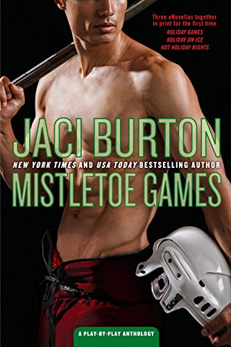 Mistletoe Games (A Play-By-Play Anthology) Jaci Burton